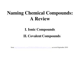 Naming Chemical Compounds:  A Review