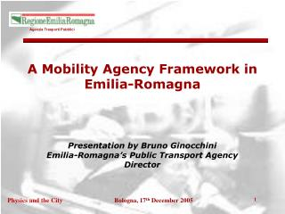 A Mobility Agency Framework in Emilia-Romagna