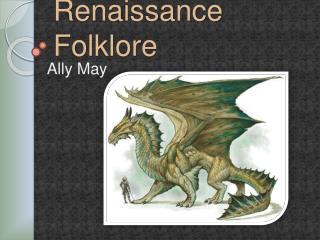 Renaissance Folklore