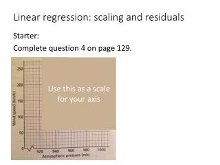 Linear regression: scaling and residuals