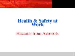 Health  Safety at Work  Hazards from Aerosols