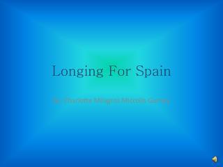 Longing For Spain