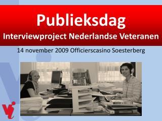 14 november 2009 Officierscasino Soesterberg