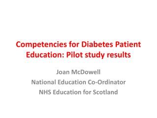 Competencies for Diabetes Patient Education: Pilot study results