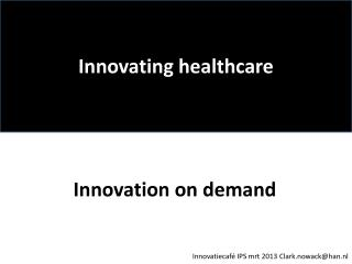 Innovating healthcare