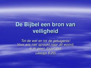 De Bijbel een bron van veiligheid