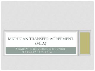 Michigan transfer agreement (MTA)