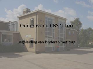 Ouderavond CBS 't Loo