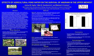 EFFECTS OF AGRICULTURAL POND WATER ON THE SURVIVAL OF ANURANS IN THE UPPER MIDWEST