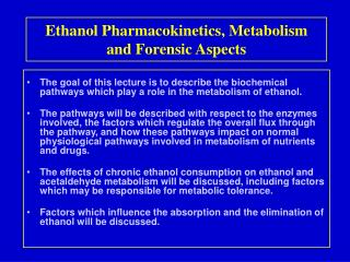 Ethanol Pharmacokinetics, Metabolism  and Forensic Aspects