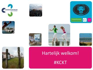 Hartelijk welkom ! #KCKT