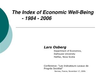 The Index of Economic Well-Being  	- 1984 - 2006