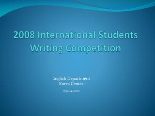 2008 International Students Writing Competition
