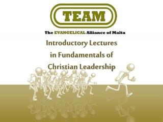 Introductory Lectures  in Fundamentals of  Christian Leadership