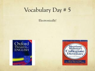 Vocabulary Day # 5