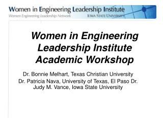 Women in Engineering Leadership Institute Academic Workshop