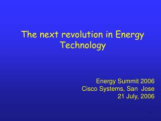 The next revolution in Energy Technology