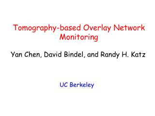 Tomography-based Overlay Network Monitoring