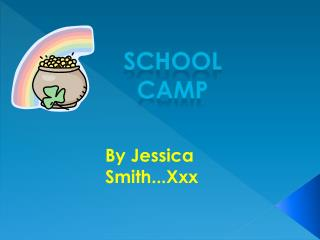 By Jessica Smith...Xxx