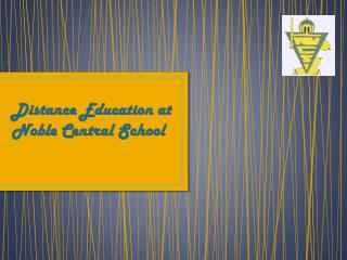 Distance Education at Noble Central School