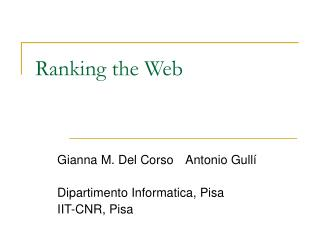 Ranking the Web