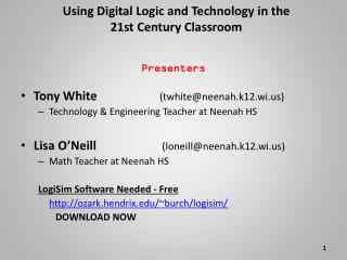 Using Digital Logic and Technology in the 21st Century Classroom