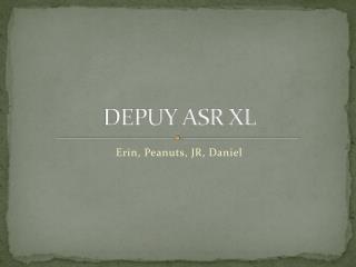 DEPUY ASR XL