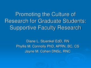 Promoting the Culture of Research for Graduate Students: Supportive Faculty Research