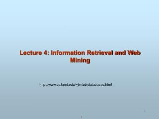 Lecture 4: Information Retrieval and Web Mining