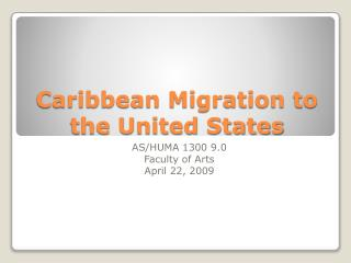Caribbean Migration to the United States