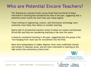 Who are Potential Encore Teachers?
