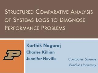 Structured Comparative Analysis of Systems Logs to Diagnose Performance Problems