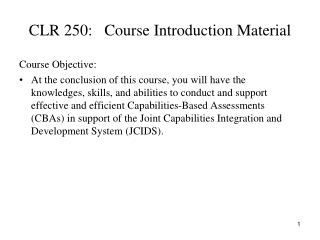 CLR 250:   Course Introduction Material