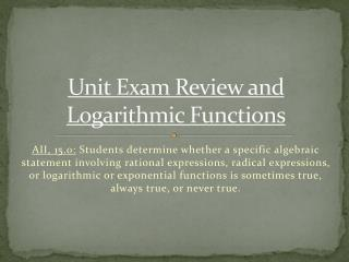Unit Exam Review and Logarithmic Functions