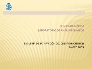 Clínica de Mérida Laboratorio de Análisis Clínicos