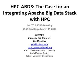 HPC-ABDS : The Case for an Integrating Apache Big Data Stack with HPC