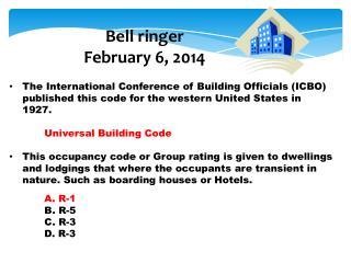 Bell ringer February  6 ,  2014
