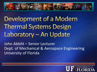 Development of a Modern Thermal Systems Design Laboratory  –  An Update