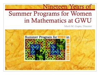 Nineteen Years of  Summer Programs for Women in Mathematics at GWU