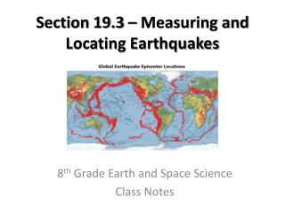Section 19.3 � Measuring and Locating Earthquakes