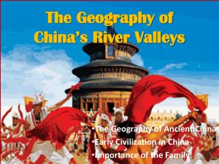 The Geography of China�s River Valleys