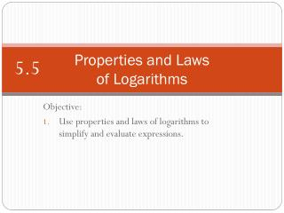 Properties and Laws of Logarithms