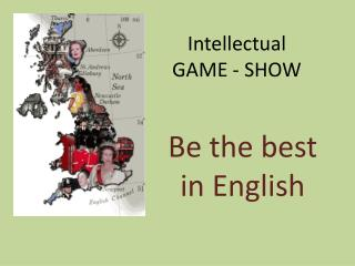 Intellectual  GAME - SHOW