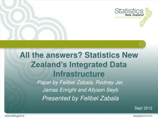 All  the answers? Statistics New Zealand's Integrated Data Infrastructure
