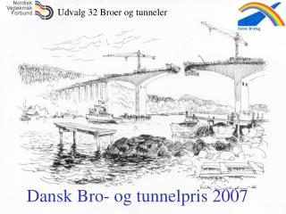 Dansk Bro- og tunnelpris 2007