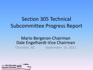 Section 305 Technical Subcommittee Progress Report
