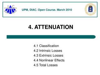 4. ATTENUATION