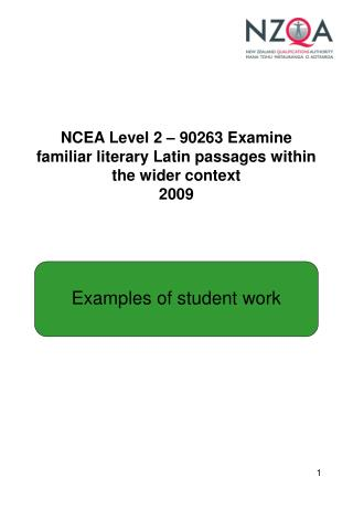 NCEA Level 2 – 90263  Examine familiar literary Latin passages within the wider context 2009