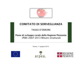 COMITATO  DI  SORVEGLIANZA TASSO D'ERRORE Piano di sviluppo rurale della Regione Piemonte