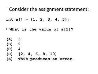 Consider the assignment statement: